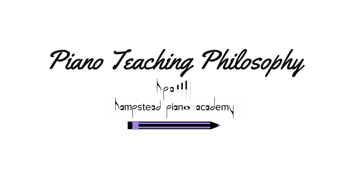 Hampstead Piano Teaching Philosophy