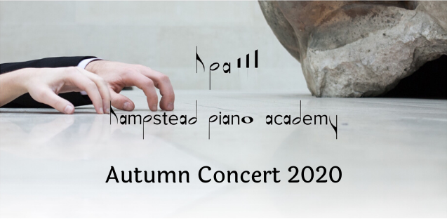 Autumn Concert 2020 Hampstead Piano Academy