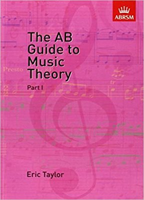 The AB guide to music theory Part 1 Eric Taylor book